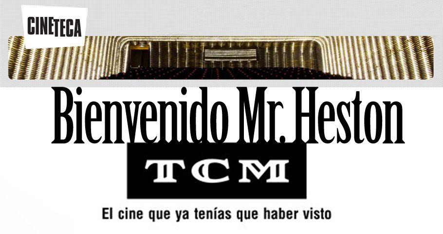 «Bienvenido Mr. Heston», en Las Noches de TCM