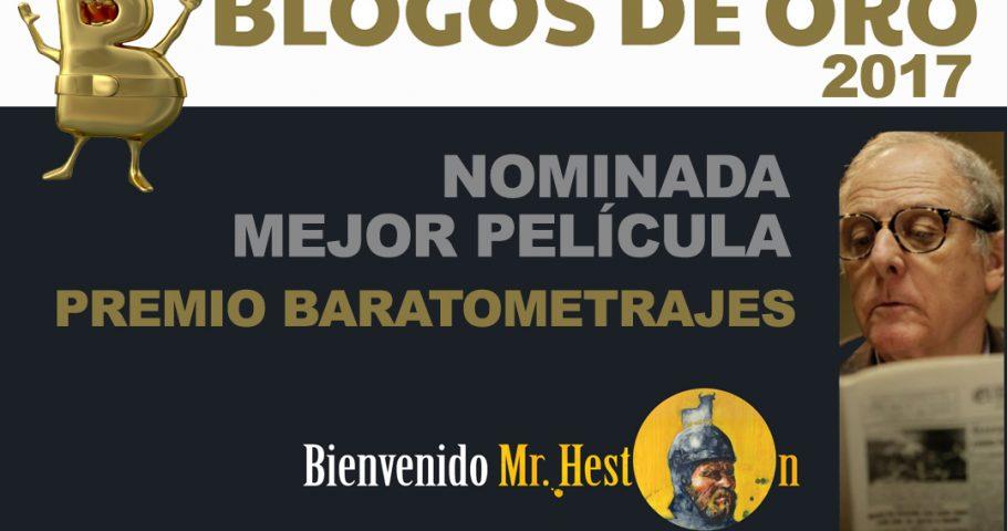 «Bienvenido Mr. Heston», nominada a Mejor Película Baratometraje en los Blogos de Oro
