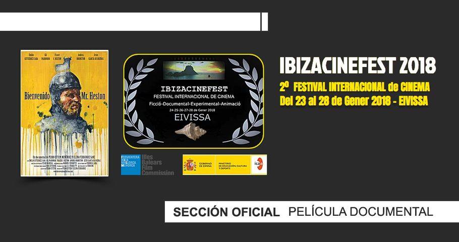 «Bienvenido Mr. Heston», en Sección Oficial del IbizaCineFest