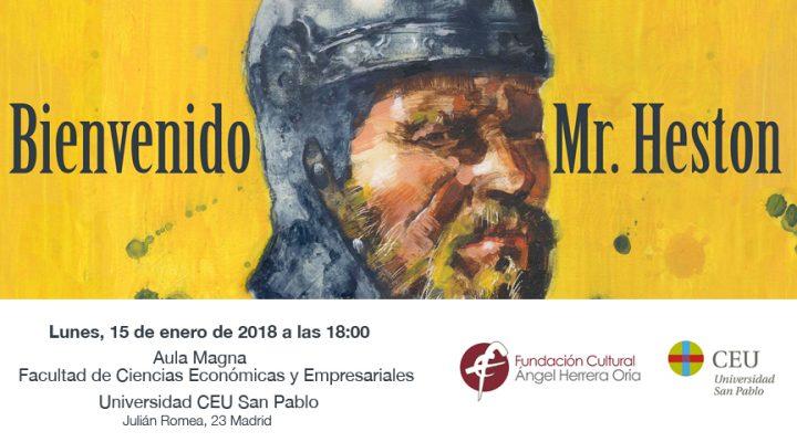 """Próxima proyección de """"Bienvenido Mr. Heston"""": Universidad CEU San Pablo"""